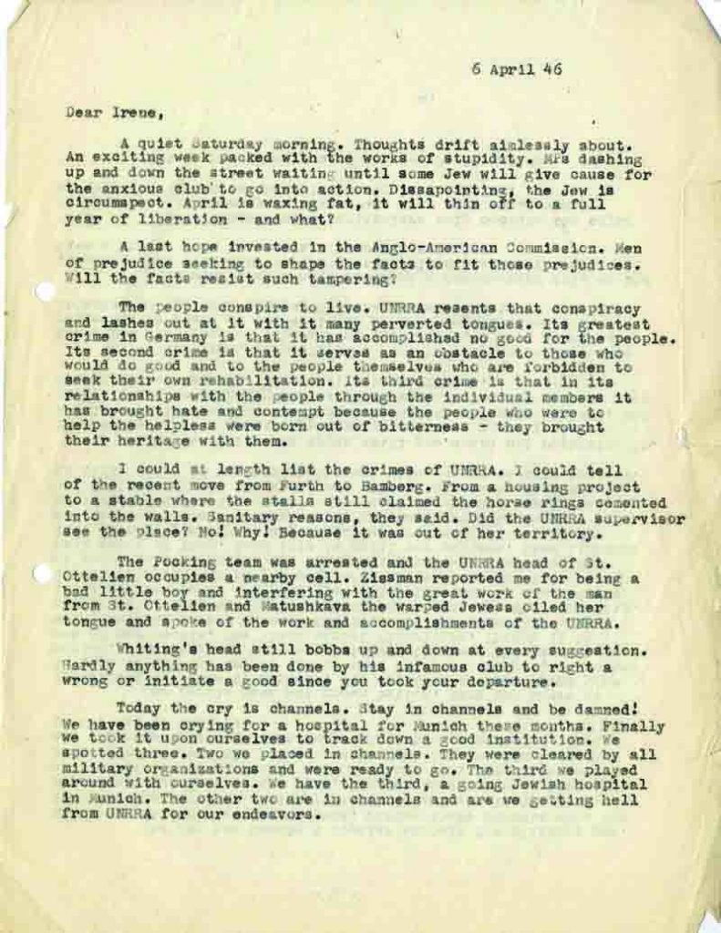 Klausner criticized organizations such as the UNRRA for their lack of sufficient aid and support of the Jewish victims.
