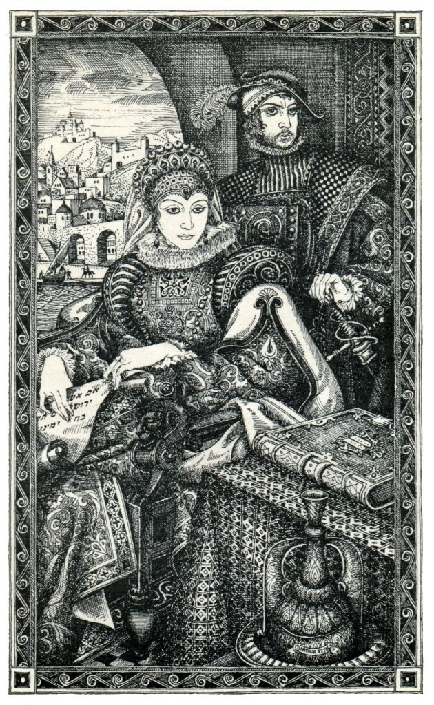 Donna Gracia and Don Joseph Nasi in an etching by Arthur Szyk. Is the town climbing up the hill in the background a reference to the Nasis' lease on Tiberias?