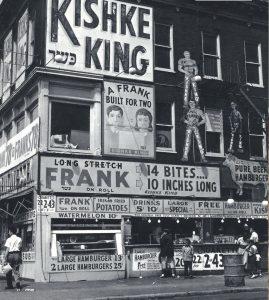 מלך הקישקע. כמו מלך הפלאפל, רק אחר. בניו יורק של תחילת המאה העשרים היו מסעדות כשרות רבות שהגישו את המאכלים המסורתיים של המולדת הישנה