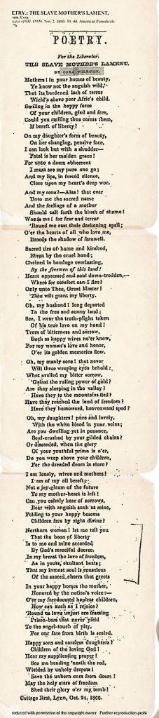 קורה וילברן תמכה בהתלהבות בביטול העבדות והביעה לא אחת את עמדתה בשירים שפרסמה בכתבי עת. השיר ״קינתה של אם העבדים״ התפרסם בביטאון התנועה לביטול העבדות The Liberator ב־2.11.1860, כחצי שנה לפני שסוגיית העבדות הובילה לפריצתה של מלחמת האזרחים באמריקה