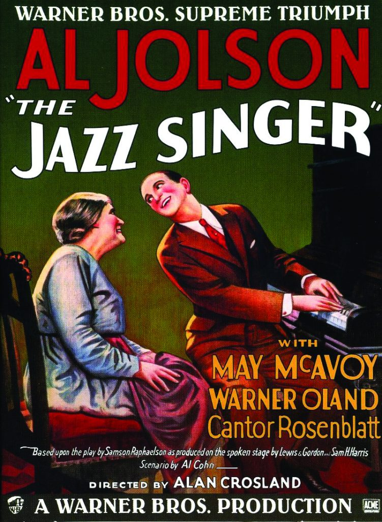 In The Jazz Singer, Al Jolson starred as a cantor's son who dreamed of a show business career. Poster for the movie