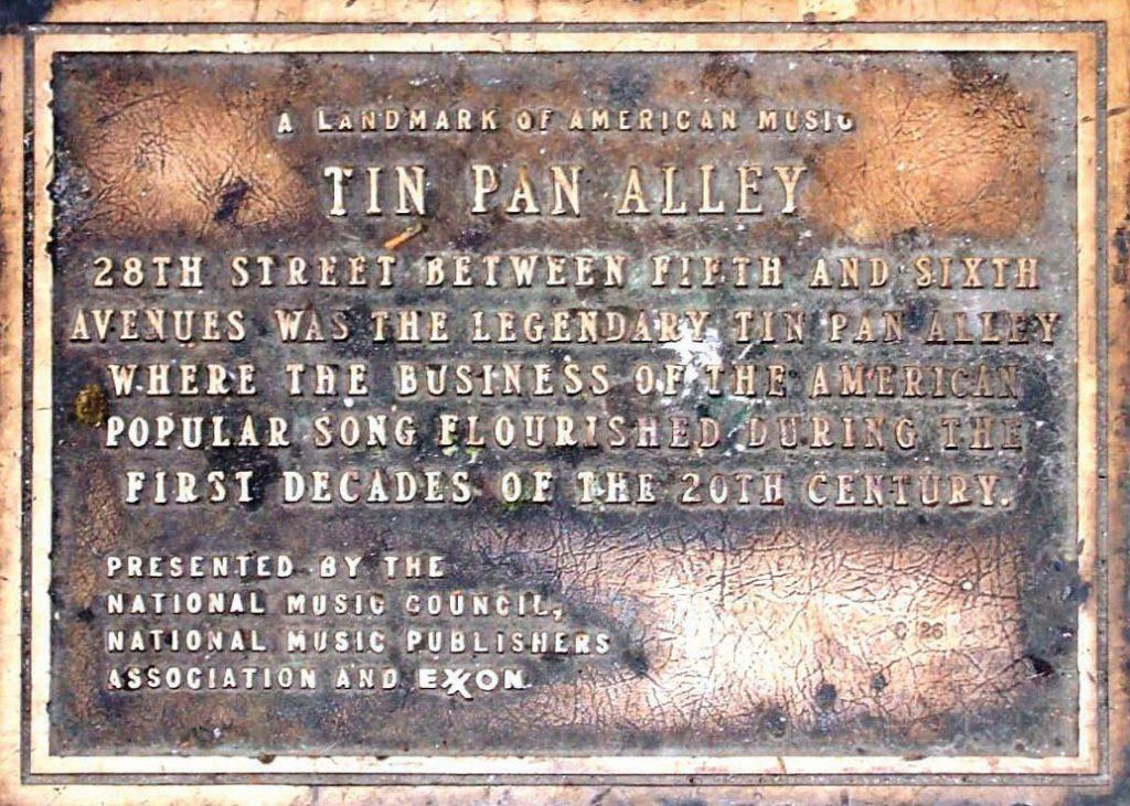 Landmark of American music. Plaque on Tin Pan Alley