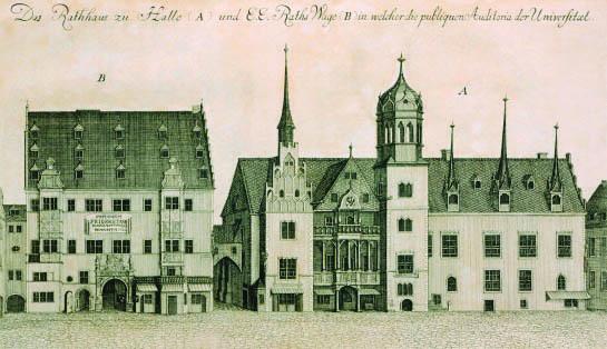 האוניברסיטה הראשונה שהפנתה עורף ללטינית. האם אנחנו בדרך חזרה? בניין העירייה והאוניברסיטה בהאלֶה, תחריט מהמאה ה-18