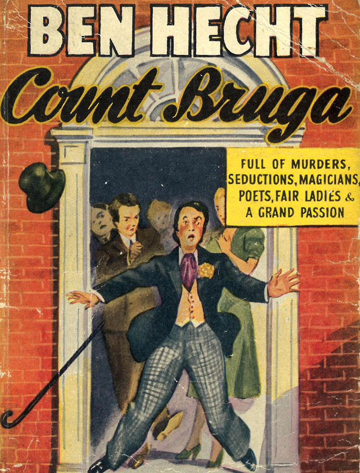 Cover of Hecht's novel Count Bruga (1926). In 1953 the author hosted a television series, Tales of the City, based on this work and other stories of his