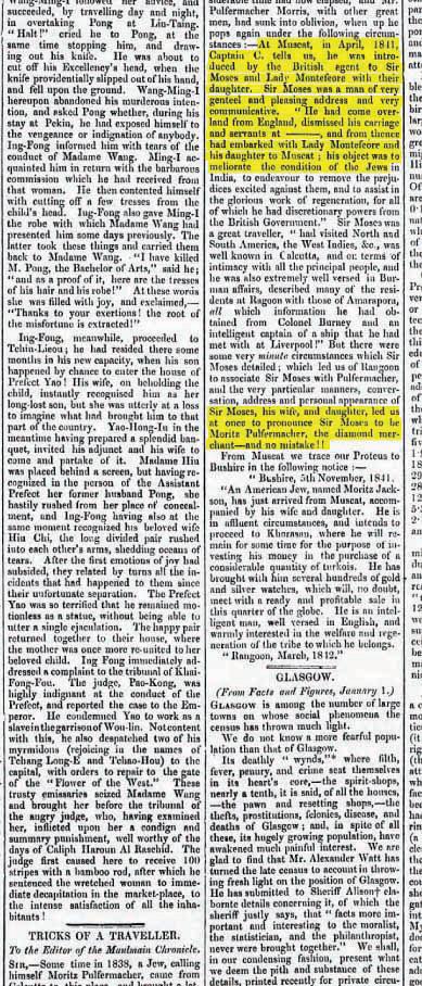 ב־30.3.1843 פורסם בעיתון האוסטרלי Sydney Morning Herald מאמר שכותרתו ״תעתועיו של נוסע״. המאמר הועתק מהעיתון הבורמזי Maulmain Chronicle ותוארו בו נכלוליו הרבים של מוריץ פולפרמאכר, ובהם ניסיון התחזות למשה מונטיפיורי המלווה במסעותיו על ידי אשתו ובתו. התחזות זו נחשפה בקלות, שהרי למונטיפיורי לא היו ילדים